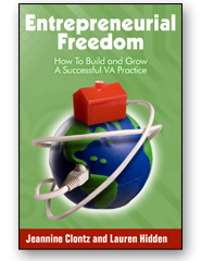 Entrepreneurial Freedom: How to Start and Grow a Profitable Virtual Assistance Practice